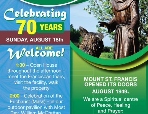 Mount St. Francis Retreat Centre 70 Year Celebration Event